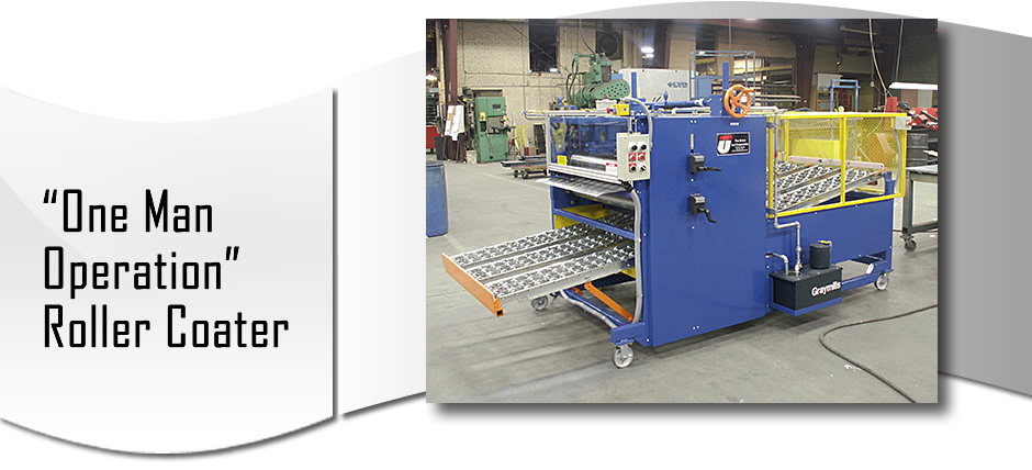 One Man Operation Roller Coater from Union Tool is specifically designed to apply a controlled and consistent amount of drawing compound or stamping lubricant onto one or both sides of metal blanks before a press operation